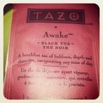 "Starbucks Tazo Tea ""Awake"""