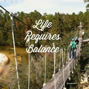 Life Requires Balance.jpg