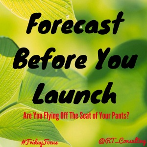Forecast Before You Launch