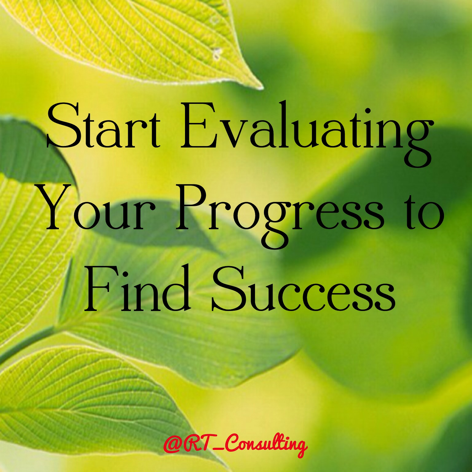 Evaluate Progress
